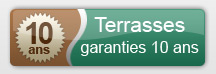 Terrasses Garanties 10 ans